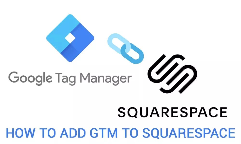 Google tag manager squarespace